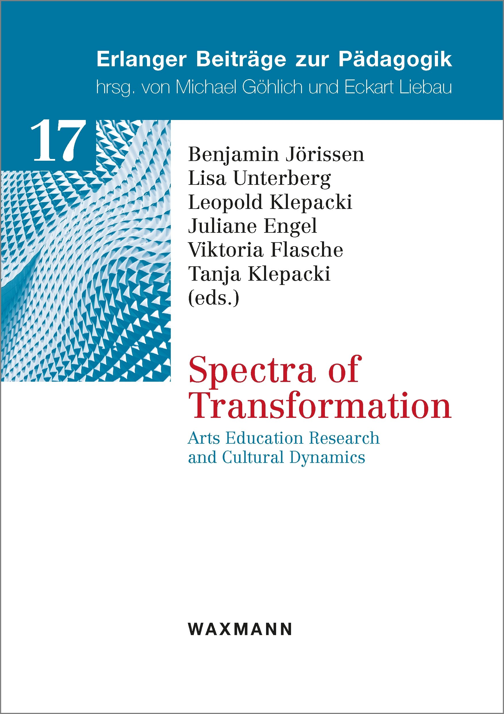 "New publication: ""Spectra of Transformation: Arts Education Research and Cultural Dynamics"""